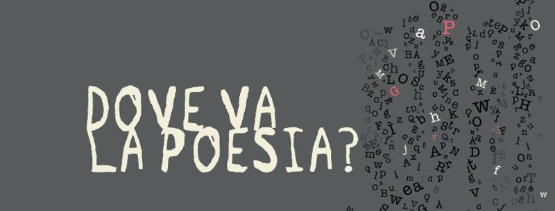 Dove va la poesia?